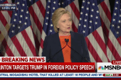 Clinton targets Trump in foreign policy...