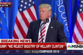 Trump: We reject Hillary Clinton's bigotry