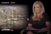 Alex Witt Remembers the 2004 Indian Ocean...