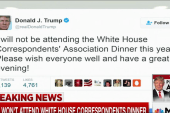 Trump: I won't attend WH Correspondents...
