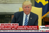 Trump: I was going to terminate NAFTA, now...