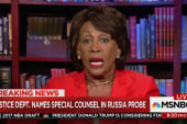 Maxine Waters: All Trump probes must continue