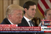 Kusher sought Kremlin back channel: report