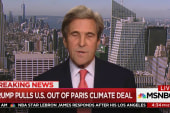 John Kerry: Leaving Paris Accord 'shameful...