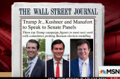 Why Manfort, Trump Jr.'s testimony will be...