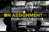 On Assignment with Richard Engel 7/7 at 9pm