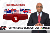 For Facts Sake:  U.S. Health Care Lags Others