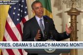 President Obama's legacy-making month
