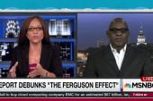 Report debunks 'Ferguson effect'