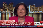 Dem Sen. Hirono on Bannon's ouster: Trump...