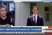 Fmr. Kushner aide: Trump told Jared...