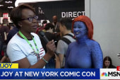 Joy Reid takes you to New York Comic Con...