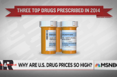 Why Are U.S. Drug Prices So High?