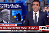 Trump hints at DOJ targeting his opponent ...