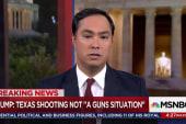 Rep. Castro on Texas shooting: Sickening...