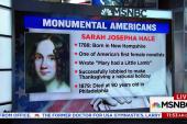 Monumental Americans: Sarah Josepha Hale
