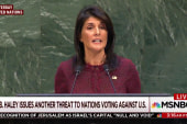Joe: What Amb. Haley did at the UN was an embarrassment