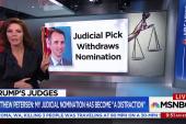 Meet the three Trump judicial picks who have withdrawn
