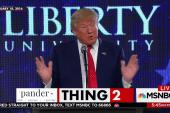 Donald Trump's pandering is next level