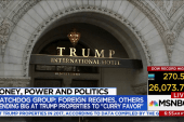 Money Power Politics: Foreign regimes spend big at Trump properties