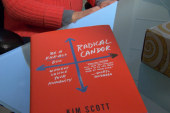 Former Google executive Kim Scott tells us about this new way of thinking