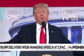 "Trump's CPAC speech a ""wild ride"""