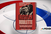Corn and Isikoff: Trump was 'excited' about a chance to meet Putin