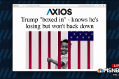 Trump 'boxed in' knows he's losing but won't back down