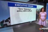 Executive Disorder: President Trump's zero-tolerance policy 'fix'