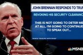National security experts slam Trump for targeting John Brennan