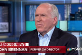 Brennan: Trump drunk on power, abusing the powers of the office