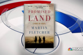 Martin Fletcher talks new book 'Promised Land'
