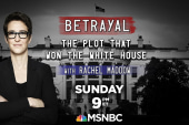 Betrayal: The Plot That Won the White House