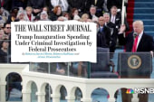 Report: Trump inaugural committee spending under federal investigation