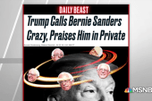 Daily Beast: Trump privately praises Bernie Sanders