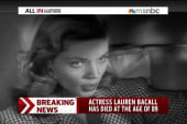Screen legend Lauren Bacall dies
