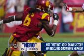 USC vetting 'hero claim'