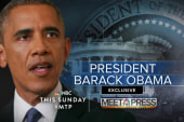 Meet the Press exclusive with Obama Sunday