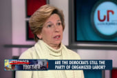 Are Dems still the party of organized labor?