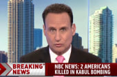 Two Americans killed in Kabul bombing
