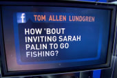 How 'bout inviting Sarah Palin to go fishing?