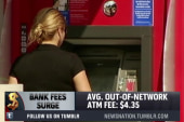 Bank fees for overdrafts, ATMs hit new high