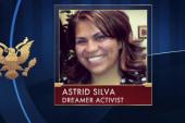 Dreamer activist Astrid Silva shares her...