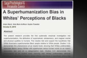 African Americans and 'superhumanization...