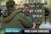 It's 'Green Friday' for marijuana sellers