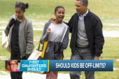 Should 'First Kids' be off limits?