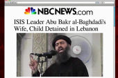 Wife, child of ISIS leader detained in...