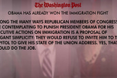 Must-Reads: Obama has won immigration fight
