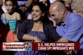 Imprisoned Cuban spy impregnated wife