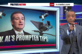 Rev. Sharpton has prompter tips for Ted Cruz